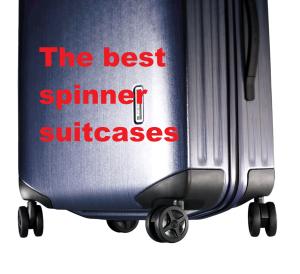 the best spinner suitcases v1