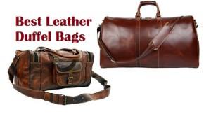 Best Leather Duffel Bags