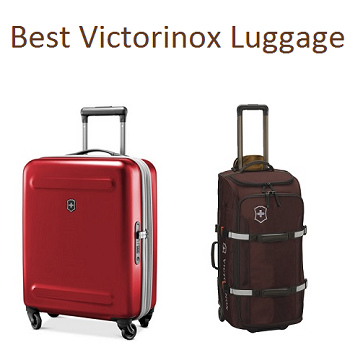 Best Victorinox Luggage In 2018 Complete Guide