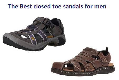 31259074e54 The Best closed toe sandals for men in 2019 - Ultimate Guide ...
