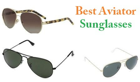 6ff64bda86 The Best Aviator Sunglasses In 2019