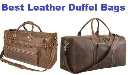 7a8379448e2e Top 15 Best Leather Duffel Bags in 2019