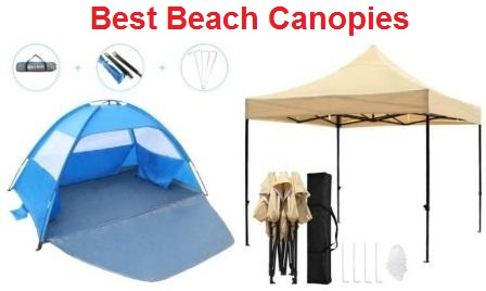 Top 15 Best Beach Canopies in 2019