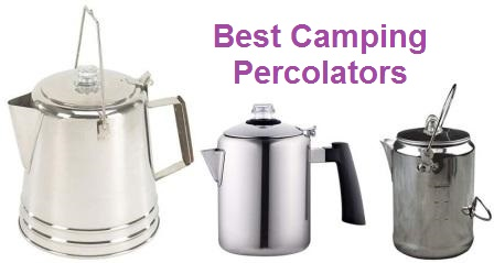 Top 15 Best Camping Percolators In 2020