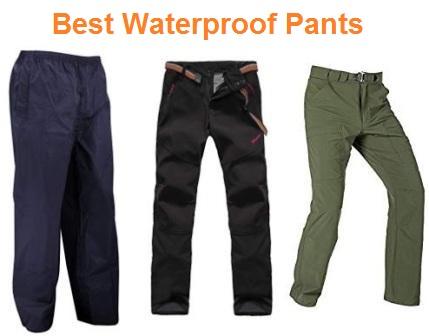 Top 15 Best Waterproof Pants in 2019
