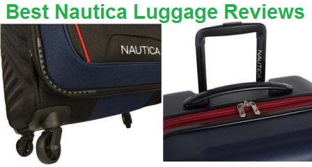 Top 10 Best Nautica Luggage Reviews in 2019
